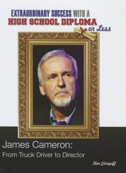James Cameron: From Truck Driver to Director