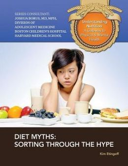 Diet Myths: Sorting Through the Hype