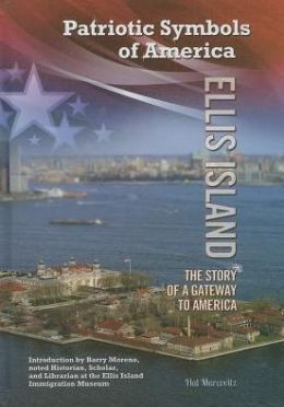 Ellis Island: The Story of a Gateway to America