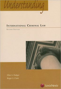 Understanding International Criminal Law 2008