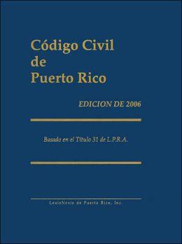 Código Civil de Puerto Rico: Basado en el Título de L.P.R.A.