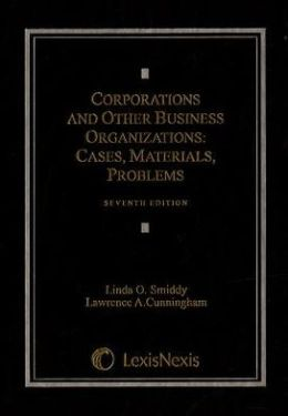 Corporations and Other Business Organizations: Cases, Materials, Problems