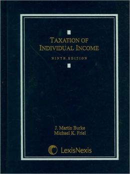Taxation of Individual Income, Ninth Edition