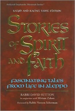 Stories of Spirit and Faith: Fascinating Tales from Life in Aleppo