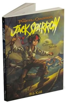 Pirates of the Caribbean: The Coming Storm - Jack Sparrow Book #1: Junior Novel