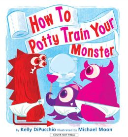 How to Potty Train Your Monster
