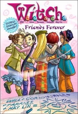 W.I.T.C.H.: Friends Forever - Novelization #26