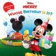 Book Cover Image. Title: Mickey Mouse Clubhouse Whose Birthday Is It?, Author: Sheila Sweeny Higginson