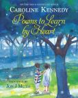 Book Cover Image. Title: Poems to Learn by Heart, Author: Caroline Kennedy
