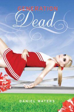Generation Dead (Generation Dead Series #1)