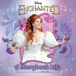 Enchanted: A Storybook Life
