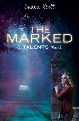 The Marked (Delcroix Academy Series #2)