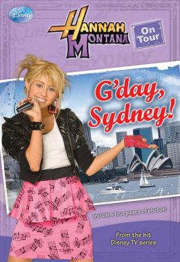 Hannah Montana On Tour #2: G'day, Sydney!