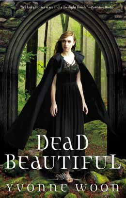 Dead Beautiful (Dead Beautiful Series #1)