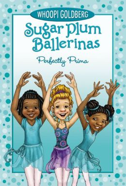 Perfectly Prima (Sugar Plum Ballerinas Series #3)