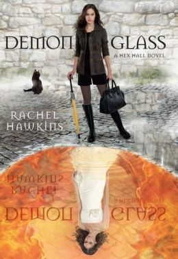 Demonglass (Hex Hall Series #2)
