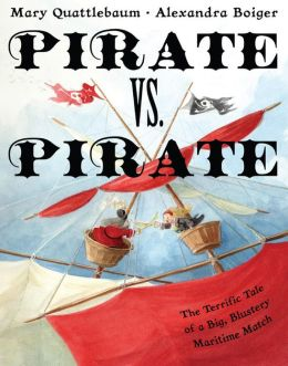 Pirate vs. Pirate: The Terrific Tale of a Big, Blustery Maritime Match