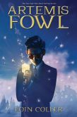 Book Cover Image. Title: Artemis Fowl, Author: Eoin Colfer