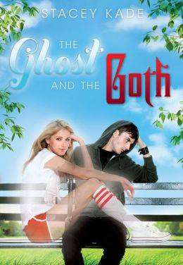 The Ghost and the Goth (Ghost and the Goth Series #1)