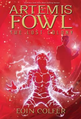 Artemis Fowl; The Lost Colony