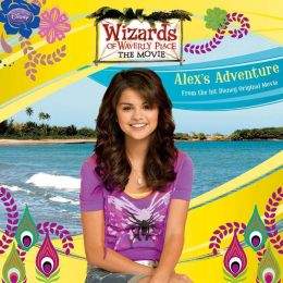 Wizards of Waverly Place: The Movie: Alex's Adventure