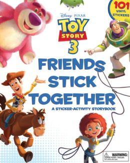 Friends Stick Together: A Sticker Storybook