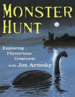 Monster Hunt: Exploring Mysterious Creatures with Jim Arnosky