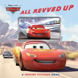 All Revved Up: A Moving Pictures Book