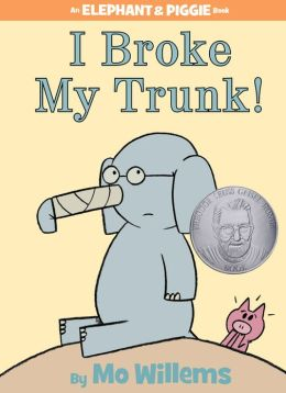 I Broke My Trunk! (Elephant and Piggie Series)
