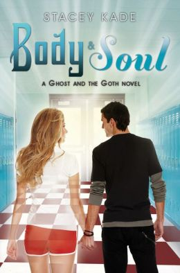 Body & Soul (Ghost and the Goth Series #3)