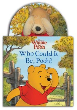 Who Could It Be, Pooh? (Winnie the Pooh) Sara F Miller