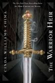 Book Cover Image. Title: The Warrior Heir (Heir Series #1), Author: Cinda Williams Chima