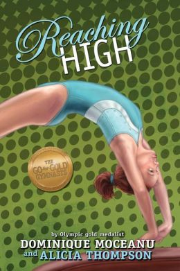 Reaching High (Go-for-Gold Gymnasts Series #3)