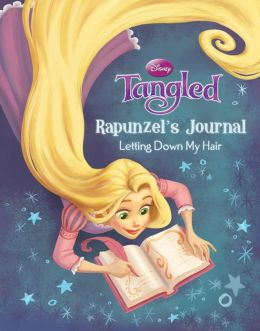 Tangled Rapunzel's Journal: Letting Down My Hair
