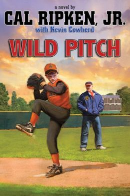 Wild Pitch (Cal Ripken, Jr.'s All-Stars Series #3)