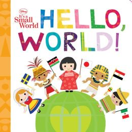 It's A Small World: Hello, World!