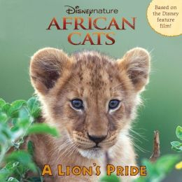 African Cats A Lion's Pride