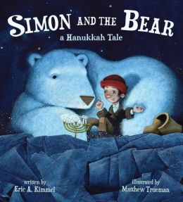 Simon and the Bear: A Hanukkah Tale
