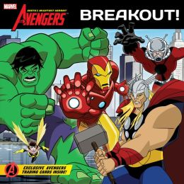 The Avengers: Earth's Mightiest Heroes!: Breakout!