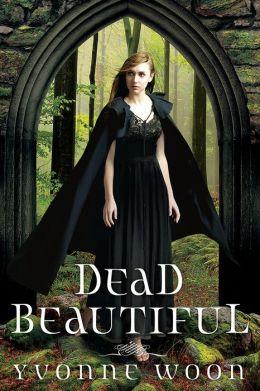 Dead Beautiful (Dead Beautiful Series #1)
