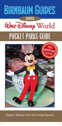 Birnbaum Guides 2013 Walt Disney World Pocket Parks Guide: The Official Guide: Inside Exclusive Kingdom Keepers Quest