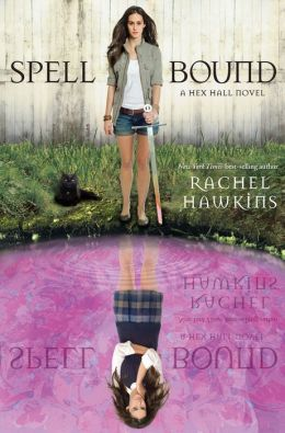 Spell Bound (Hex Hall Series #3)