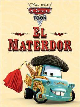 El Materdor (Cars Toons)