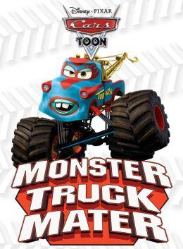 Monster Truck Mater (Cars Toons)