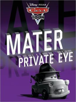 Mater Private Eye (Cars Toons)