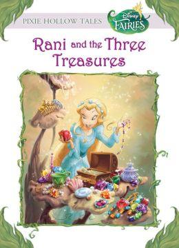 Rani and the Three Treasures (Disney Fairies)