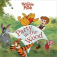 Book Cover Image. Title: Winnie the Pooh:  Party in the Wood, Author: Disney