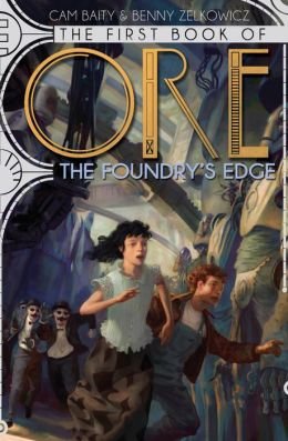 The Foundry's Edge (The Books of Ore #1)