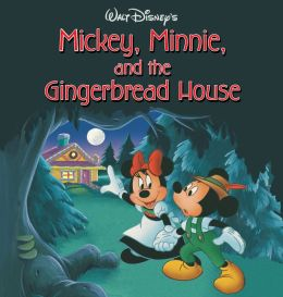 Mickey, Minnie, and the Gingerbread House (Mickey Mouse)