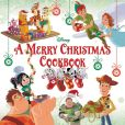 Book Cover Image. Title: A Merry Christmas Cookbook, Author: Disney Book Group